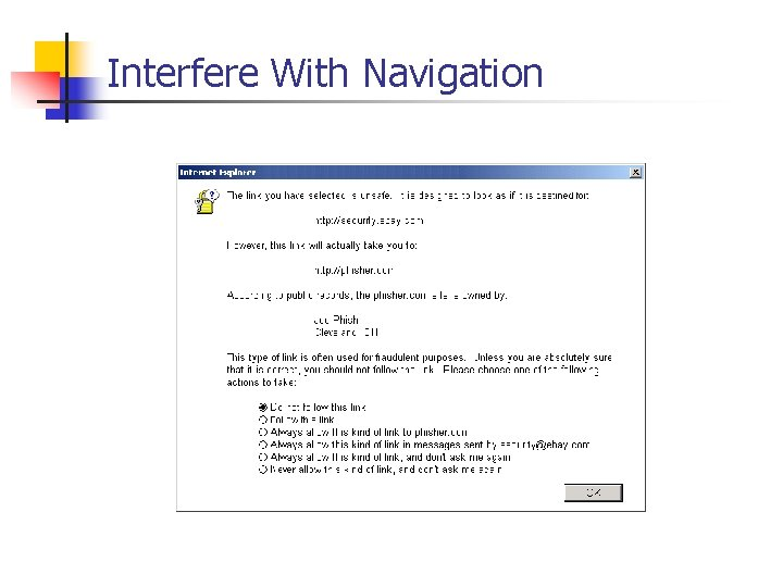 Interfere With Navigation