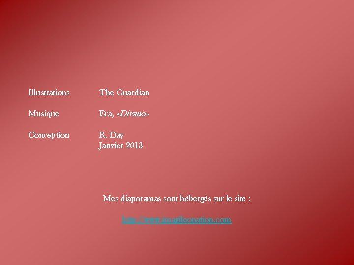 Illustrations The Guardian Musique Era, «Divano» Conception R. Day Janvier 2013 Mes diaporamas sont