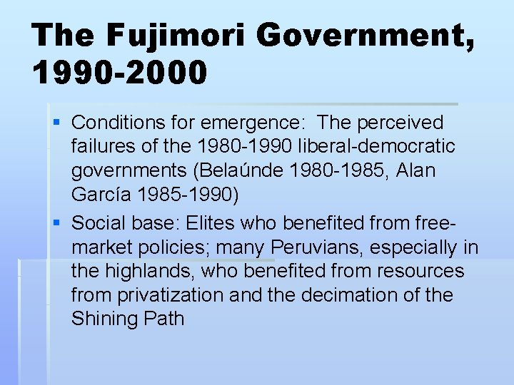 The Fujimori Government, 1990 -2000 § Conditions for emergence: The perceived failures of the