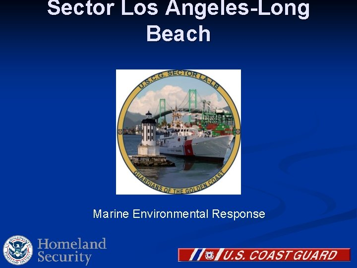 Sector Los Angeles-Long Beach Marine Environmental Response