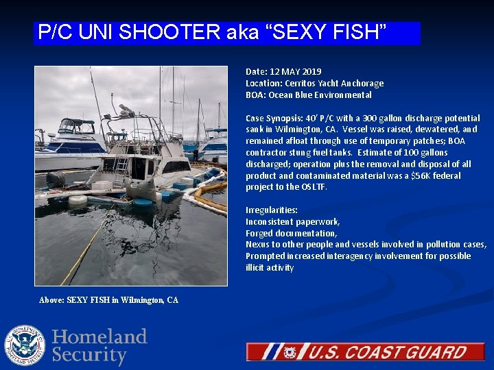 """P/C UNI SHOOTER aka """"SEXY FISH"""" Date: 12 MAY 2019 Location: Cerritos Yacht Anchorage"""