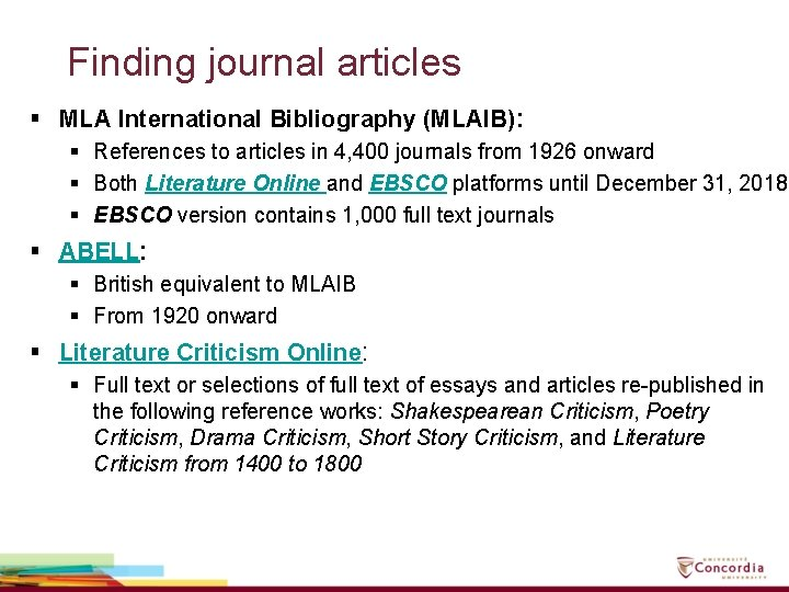 Finding journal articles § MLA International Bibliography (MLAIB): § References to articles in 4,