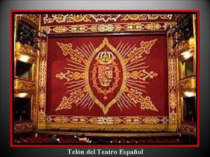 Telón del Teatro Español
