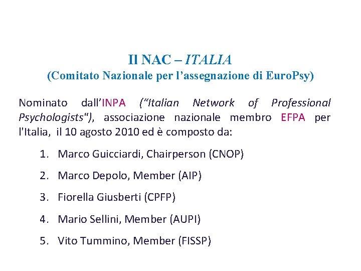 """Il NAC – ITALIA (Comitato Nazionale per l'assegnazione di Euro. Psy) Nominato dall'INPA (""""Italian"""