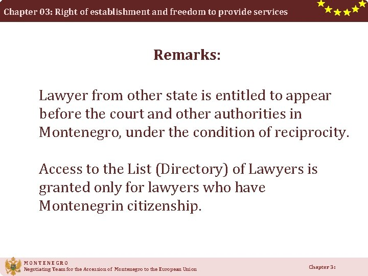 Chapter 03: Right of establishment and freedom to provide services Remarks: Lawyer from other