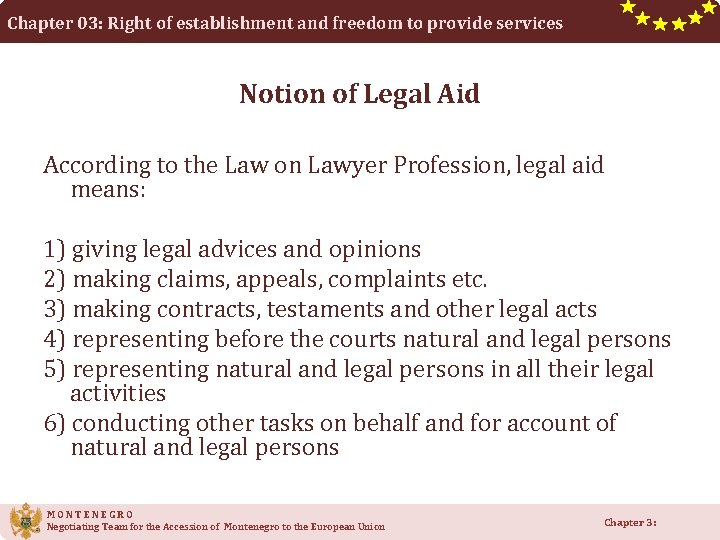 Chapter 03: Right of establishment and freedom to provide services Notion of Legal Aid