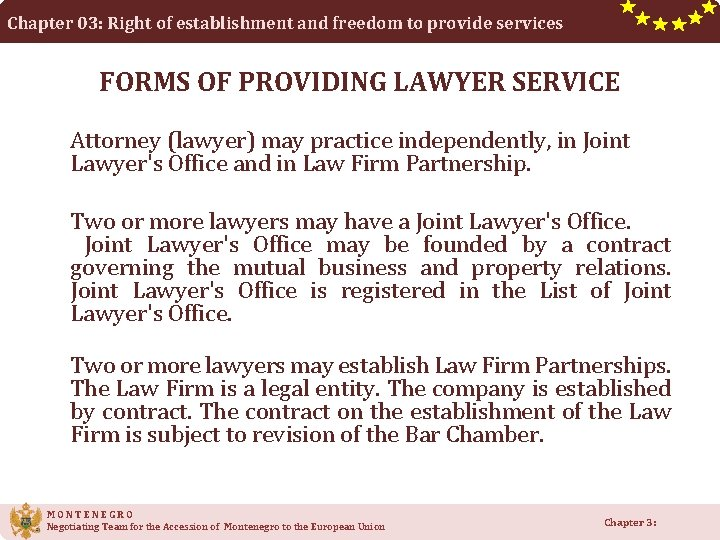Chapter 03: Right of establishment and freedom to provide services FORMS OF PROVIDING LAWYER