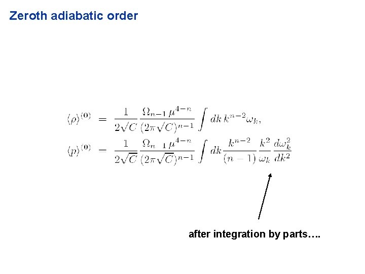 Zeroth adiabatic order after integration by parts….