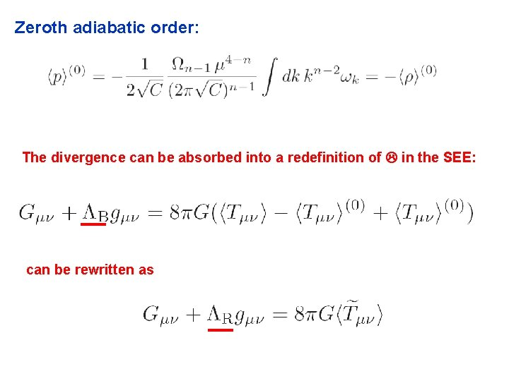 Zeroth adiabatic order: The divergence can be absorbed into a redefinition of in the