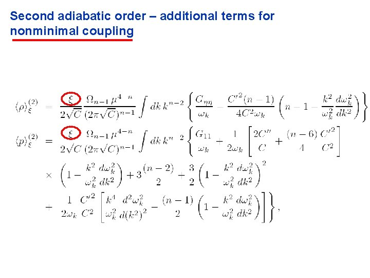 Second adiabatic order – additional terms for nonminimal coupling