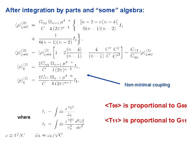 """After integration by parts and """"some"""" algebra: Non-minimal coupling <T 00> is proportional to"""