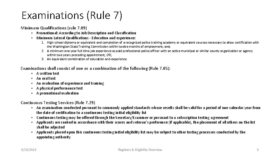 Examinations (Rule 7) Minimum Qualifications (rule 7. 09) • Promotional: According to Job Description