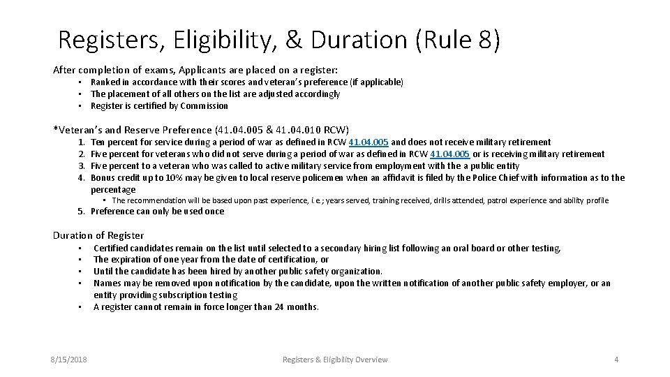 Registers, Eligibility, & Duration (Rule 8) After completion of exams, Applicants are placed on