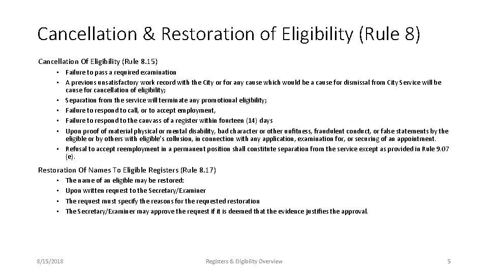 Cancellation & Restoration of Eligibility (Rule 8) Cancellation Of Eligibility (Rule 8. 15) •