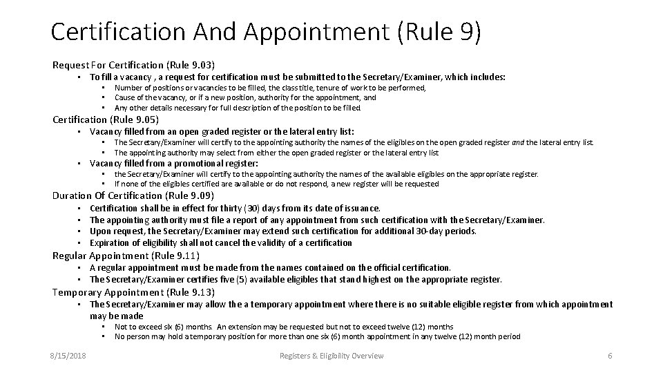 Certification And Appointment (Rule 9) Request For Certification (Rule 9. 03) • To fill