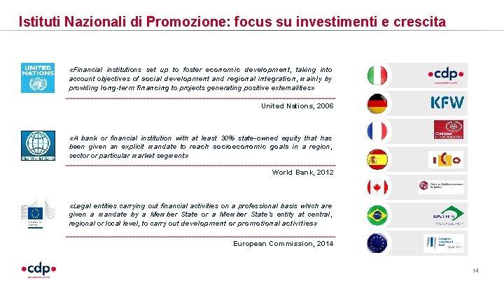Istituti Nazionali di Promozione: focus su investimenti e crescita «Financial institutions set up to
