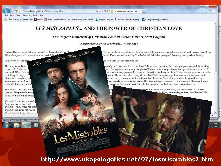 http: //www. ukapologetics. net/07/lesmiserables 2. htm