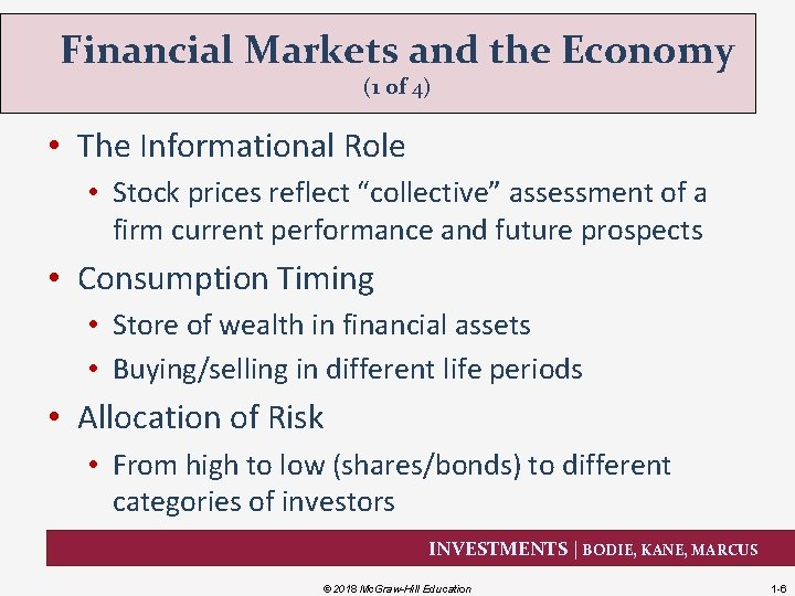 Financial Markets and the Economy (1 of 4) • The Informational Role • Stock