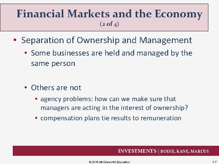 Financial Markets and the Economy (2 of 4) • Separation of Ownership and Management