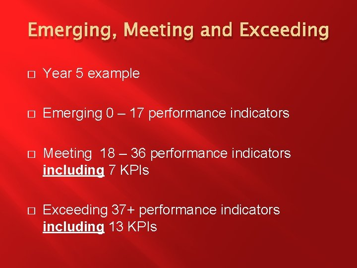 Emerging, Meeting and Exceeding � Year 5 example � Emerging 0 – 17 performance