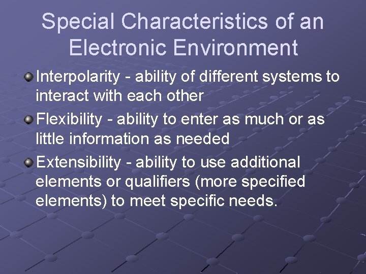 Special Characteristics of an Electronic Environment Interpolarity - ability of different systems to interact