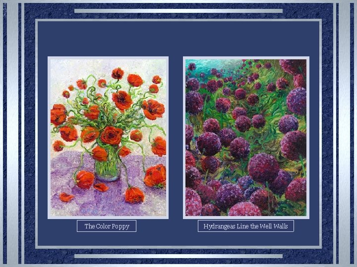 The Color Poppy Hydrangeas Line the Well Walls
