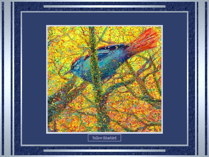 Yellow Bluebird