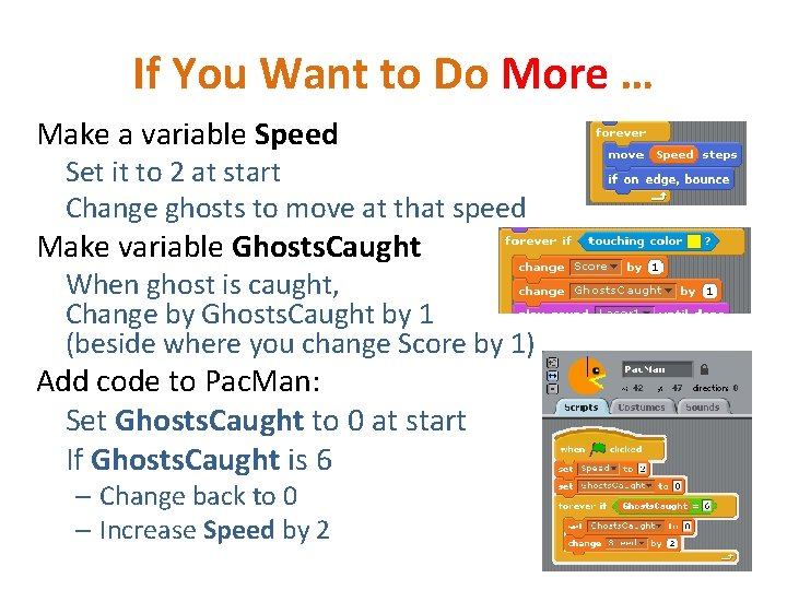 If You Want to Do More … Make a variable Speed Set it to