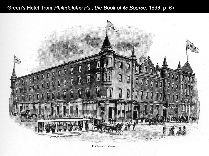 Green's Hotel, from Philadelphia Pa. , the Book of its Bourse, 1898, p. 67