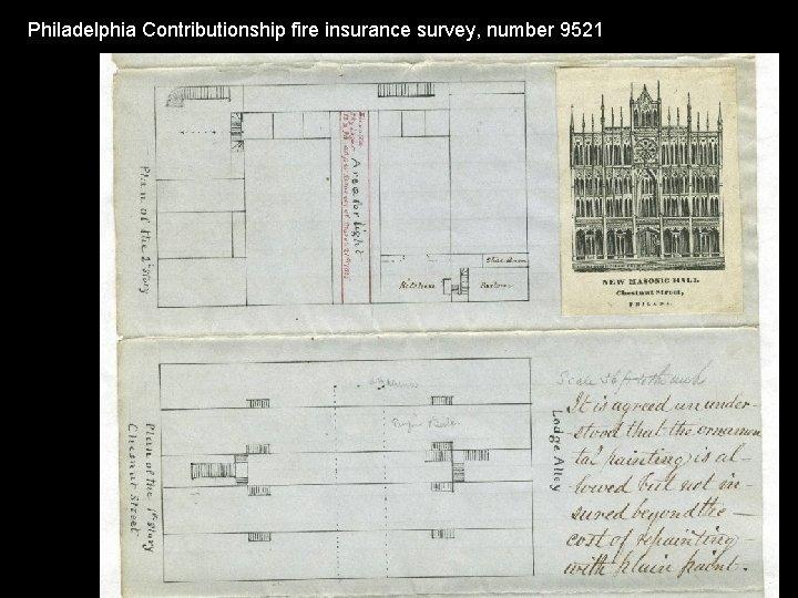 Philadelphia Contributionship fire insurance survey, number 9521