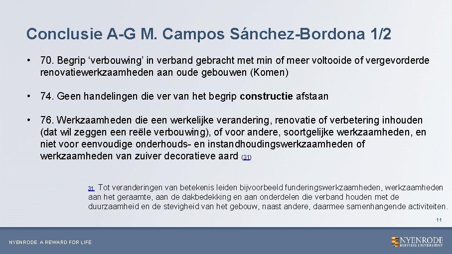 Conclusie A-G M. Campos Sánchez-Bordona 1/2 • 70. Begrip 'verbouwing' in verband gebracht met
