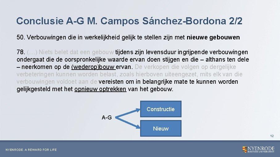 Conclusie A-G M. Campos Sánchez-Bordona 2/2 50. Verbouwingen die in werkelijkheid gelijk te stellen