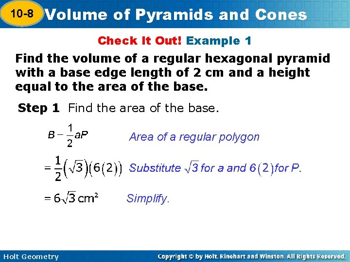 10 -8 Volume of Pyramids and Cones 10 -7 Check It Out! Example 1