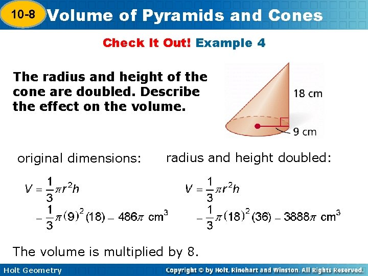 10 -8 Volume of Pyramids and Cones 10 -7 Check It Out! Example 4