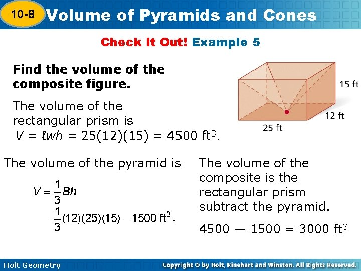 10 -8 Volume of Pyramids and Cones 10 -7 Check It Out! Example 5