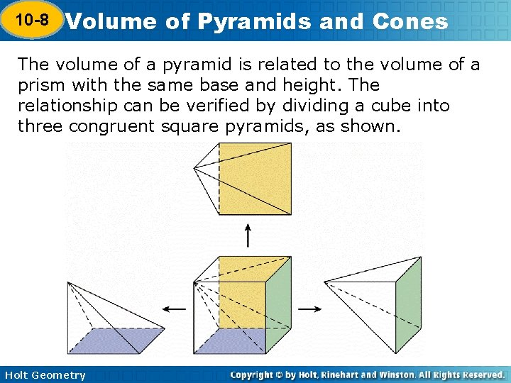 10 -8 Volume of Pyramids and Cones 10 -7 The volume of a pyramid