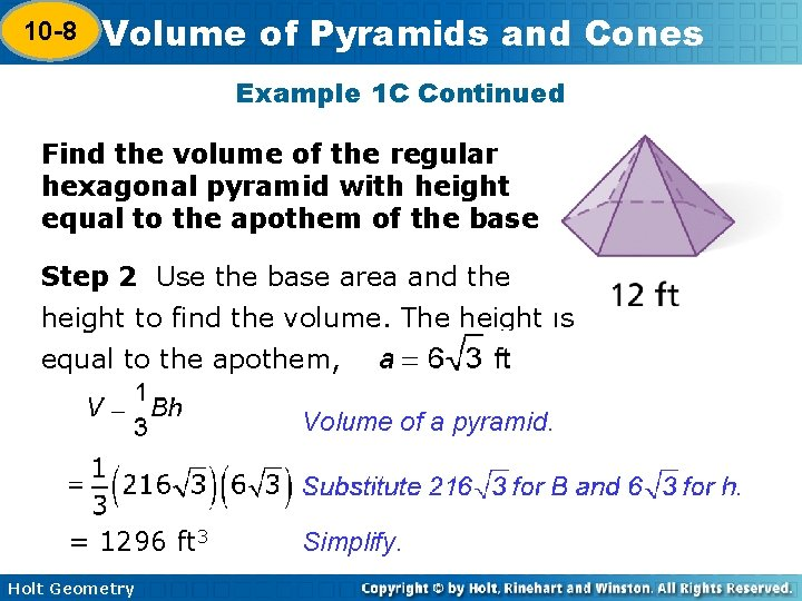 10 -8 Volume of Pyramids and Cones 10 -7 Example 1 C Continued Find