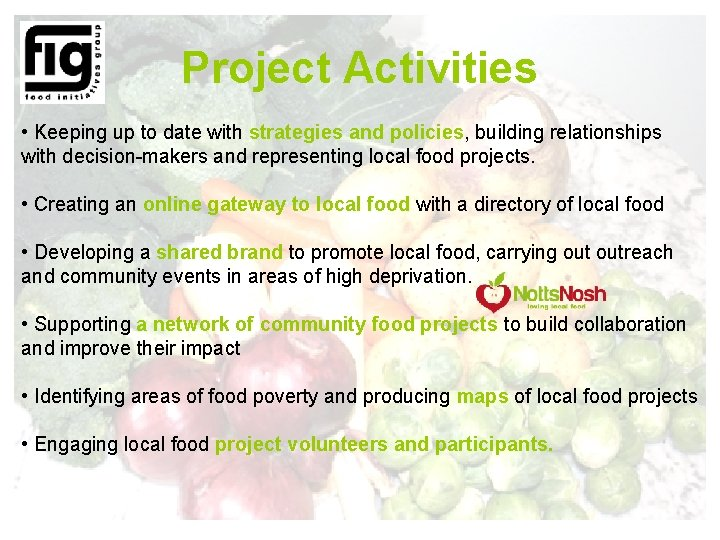 Project Activities • Keeping up to date with strategies and policies, building relationships with