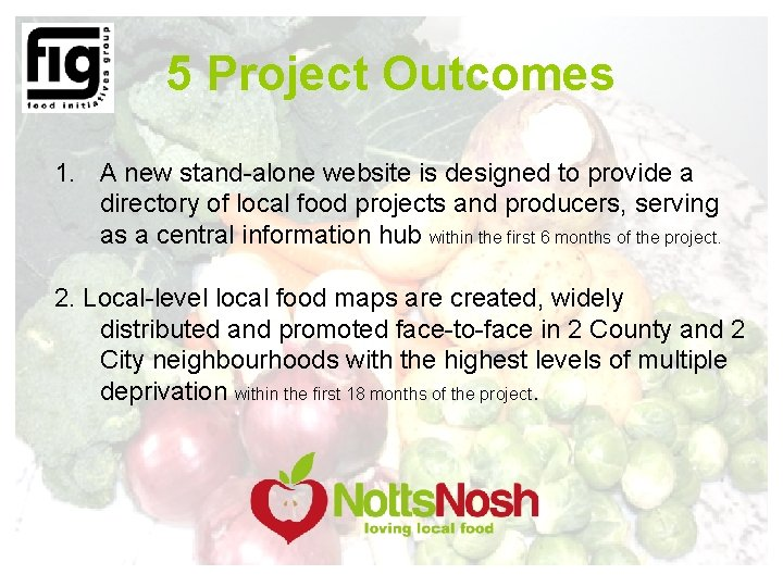 5 Project Outcomes 1. A new stand-alone website is designed to provide a directory