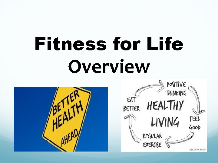 Fitness for Life Overview