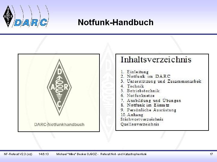 "Notfunk-Handbuch NF-Referat V 2. 3 (oz) 14. 6. 13 Michael ""Mike"" Becker DJ 9"