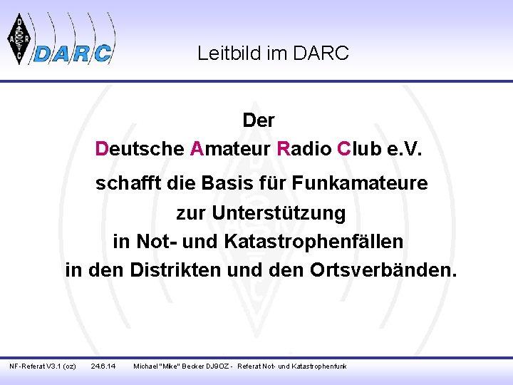 Leitbild im DARC Der Deutsche Amateur Radio Club e. V. schafft die Basis für