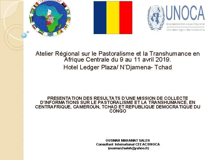 Atelier Régional sur le Pastoralisme et la Transhumance en Afrique Centrale du 9 au