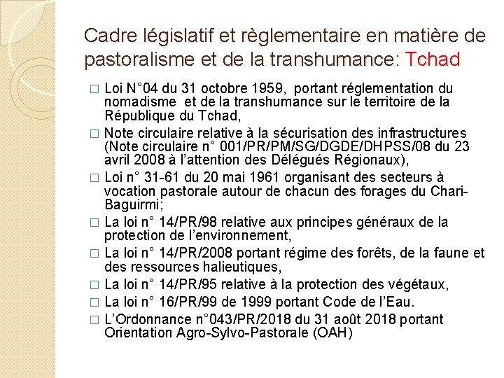 Cadre législatif et règlementaire en matière de pastoralisme et de la transhumance: Tchad Loi