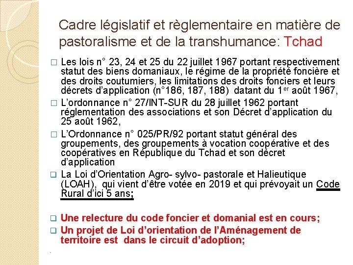 Cadre législatif et règlementaire en matière de pastoralisme et de la transhumance: Tchad Les