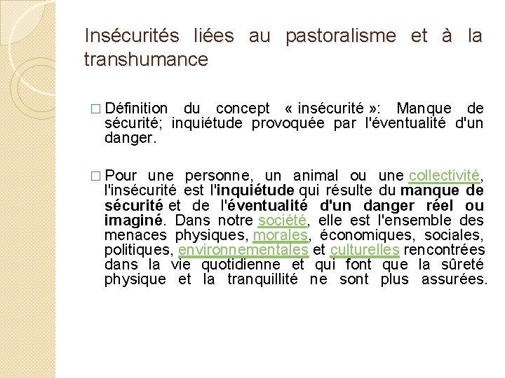 Insécurités liées au pastoralisme et à la transhumance � Définition du concept « insécurité