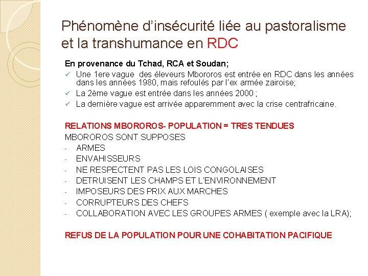 Phénomène d'insécurité liée au pastoralisme et la transhumance en RDC En provenance du Tchad,