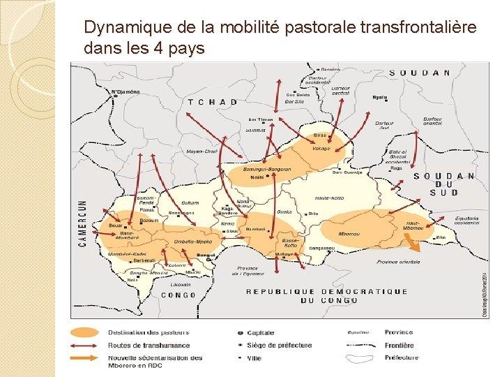 Dynamique de la mobilité pastorale transfrontalière dans les 4 pays