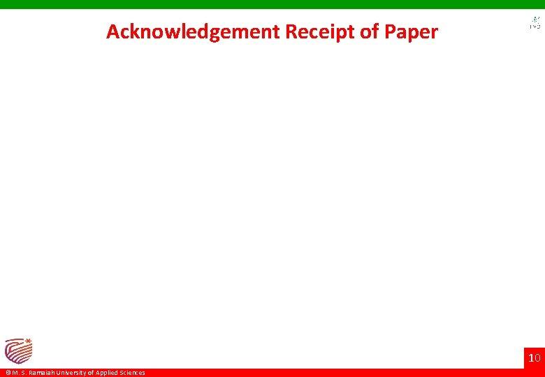 Acknowledgement Receipt of Paper 10 ©M. S. Ramaiah University of Applied Sciences