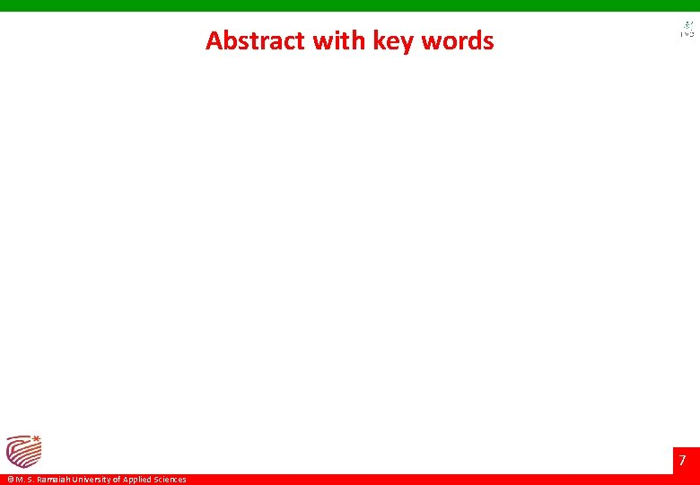 Abstract with key words 7 ©M. S. Ramaiah University of Applied Sciences